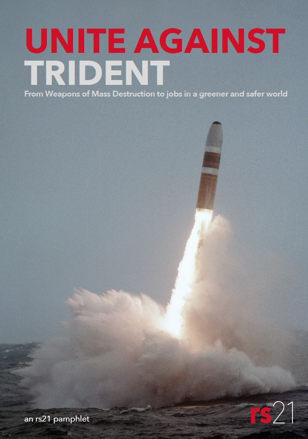 "Cover of rs21 ""Unite against Trident"" pamphlet, shows Trident launch"