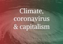 climate, coronavirus & capitalism