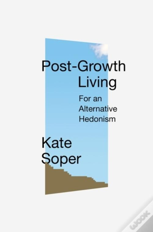 Kate Soper post growth living cover