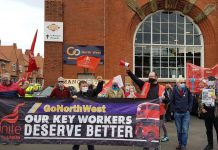 Image shows picketing workers at Go North West with a anner that reads Our Key Workers Deserve Better.