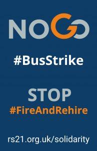 NoGo #BusStrike STOP #FireAndRehire