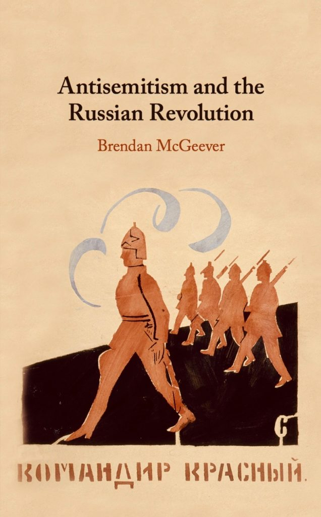 Book cover of Antisemitism and the Russian Revolution by Brendan McGeever