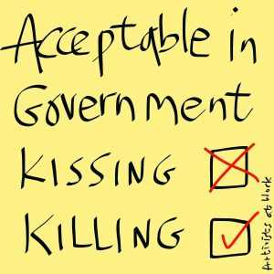 'Acceptable in Government: Kissing [cross] Killing [tick]'